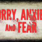 Covid19. Anxiety? Stress? Fear?